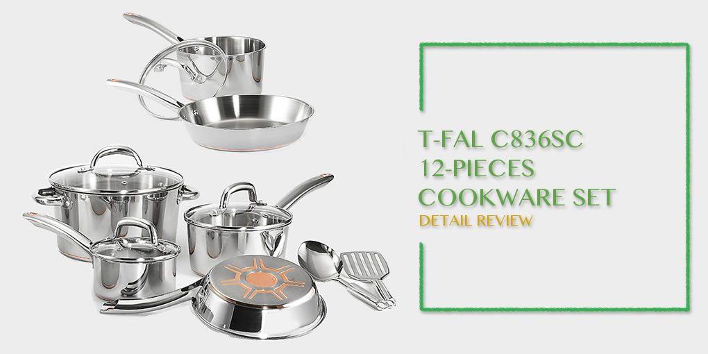 T Fal C836sc 12 Pieces Stainless Steel Cookware Set Review
