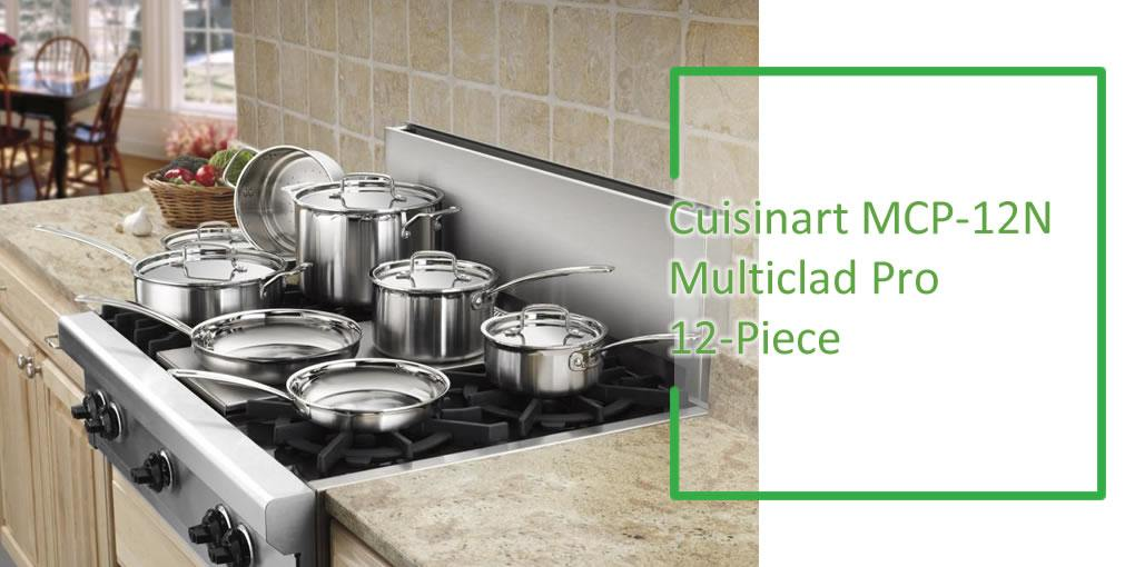 Cuisinart MCP-12N Multiclad Pro Stainless Steel Cookware Set Review